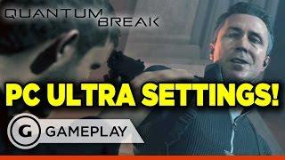 Quantum Break Ultra PC Settings Gameplay.
