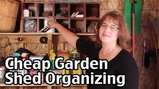Cheap Garden Shed Organizing