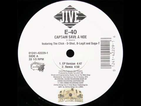 E-40 Captain Save a Hoe Instrumental hook