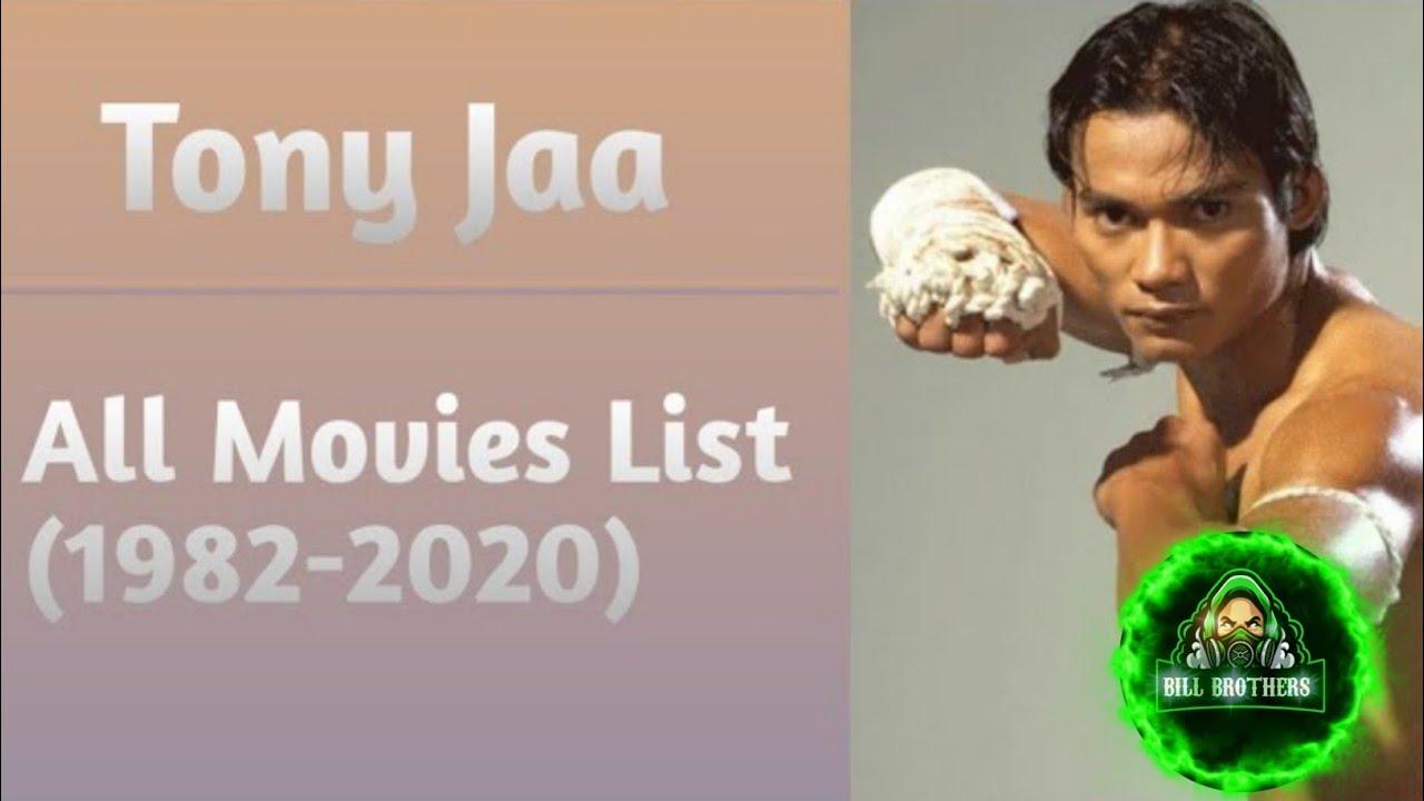 Download Tony Jaa All Movies List (1994-2021)
