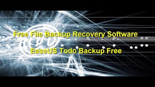 Free File Backup Recovery Software