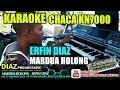 Mardua Holong Karaoke Manual CHACA KN7000 ERFIN DIAZ Lirik Tanpa Vocal Diaz Progressive