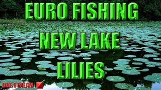 Euro Fishing - New DLC Lake Called Lilies
