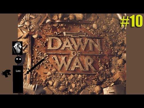 """Let's Play Dawn of War #10 An """"honoured"""" guest arrives"""