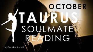 TAURUS 💖 SOULMATE REUNION 💑 WORKING THINGS OUT 🙌🏼 October 2018 Soulmate Reading