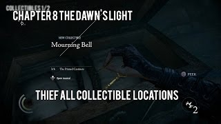 Thief All Collectible Locations Chapter 8: The Dawn