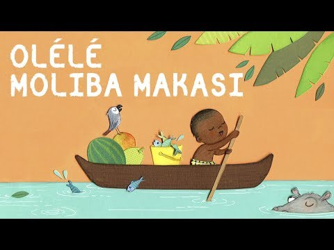 Olélé Moliba Makasi - Berceuse Africaine avec paroles