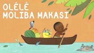 Olélé Moliba Makasi Berceuse Africaine avec paroles
