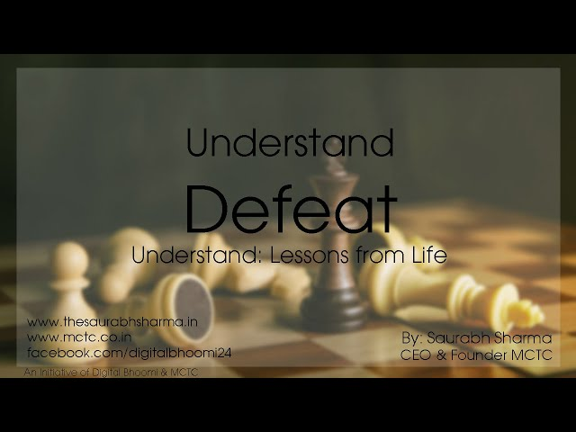 Understand Defeat - हार को समझो (Lessons from Life) By Saurabh Sharma - CEO & Founder - MCTC