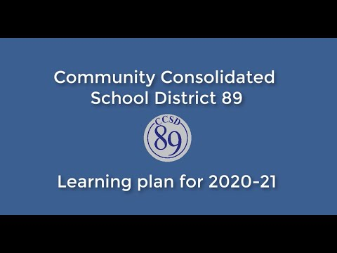 Community Consolidated School District 89 learning plan for 2020-21