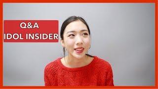 Q&A | IDOL INSIDER 🔍