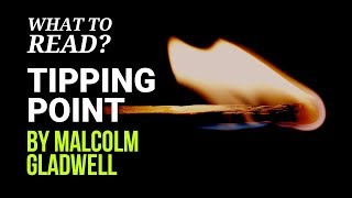 Tipping Pointby Malcolm Gladwell (Book Summary & Recommended Read)