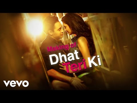 Dhat Teri Ki Making - Imran Khan, Esha | Gori Tere Pyaar Mein