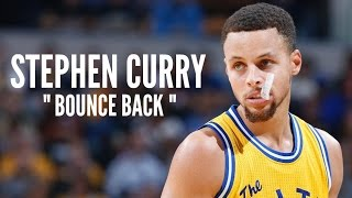"Stephen Curry Mix - ""Bounce Back"" ᴴᴰ"
