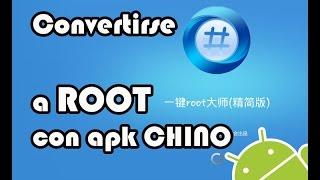 Convertirse en root chino con apk (sin PC)