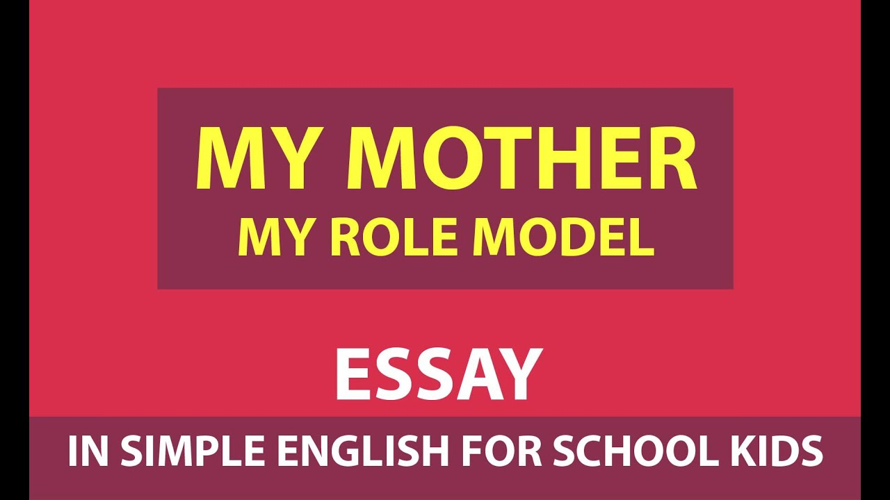 Essays On Films  Essay Health Care also Family Essay Ideas My Mother  My Role Model  Essay For School Kids  My Super Hero My Mother   Online Education Video John Milton Essay