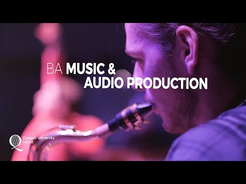 BA Music & Audio Production - Queen's University Belfast
