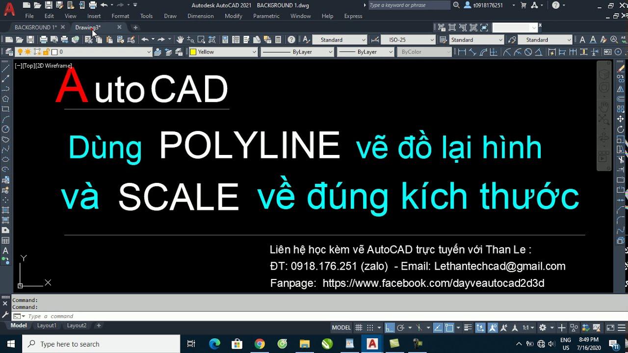 Dùng lệnh POLYLINE vẽ đồ lại hình và SCALE hình về đúng kích thước thật – AutoCAD 2021
