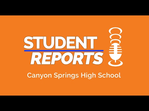 Student Report: Canyon Springs High School