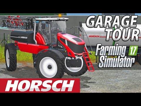 Farming Simulator 2017   HORSCH DLC   GARAGE TOUR