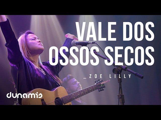 Zoe Lilly - Vale dos Ossos Secos (Lyric Video)