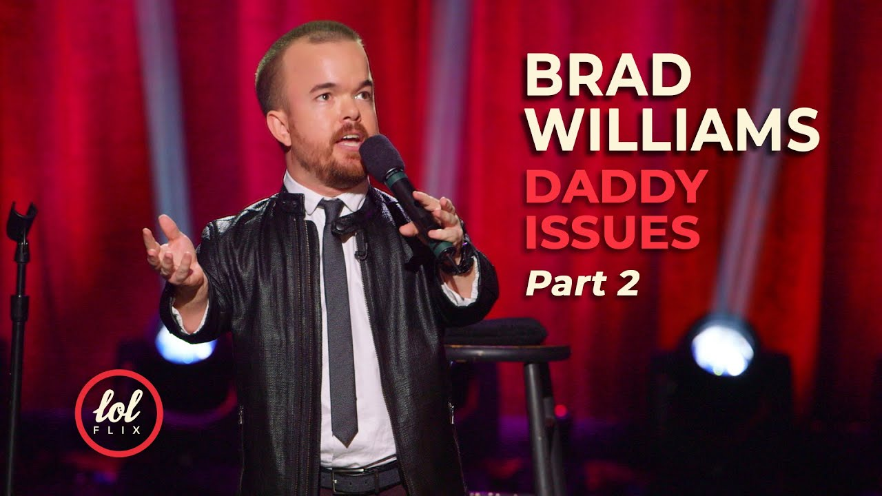 Download Brad Williams Daddy Issues • Part 2   LOLflix