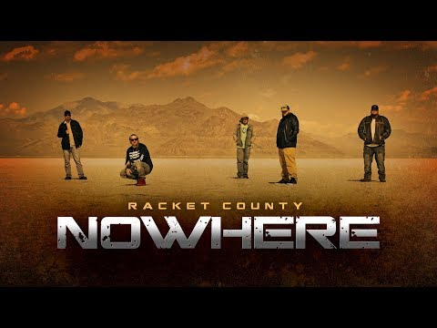 """Racket County - """"Nowhere"""" (Official Video)"""