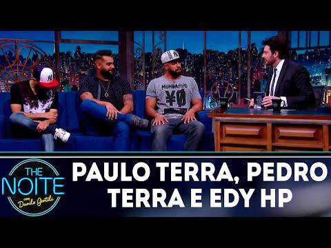 Entrevista com Paulo Terra, Pedro Terra e Edy HP | The Noite (03/09/18)