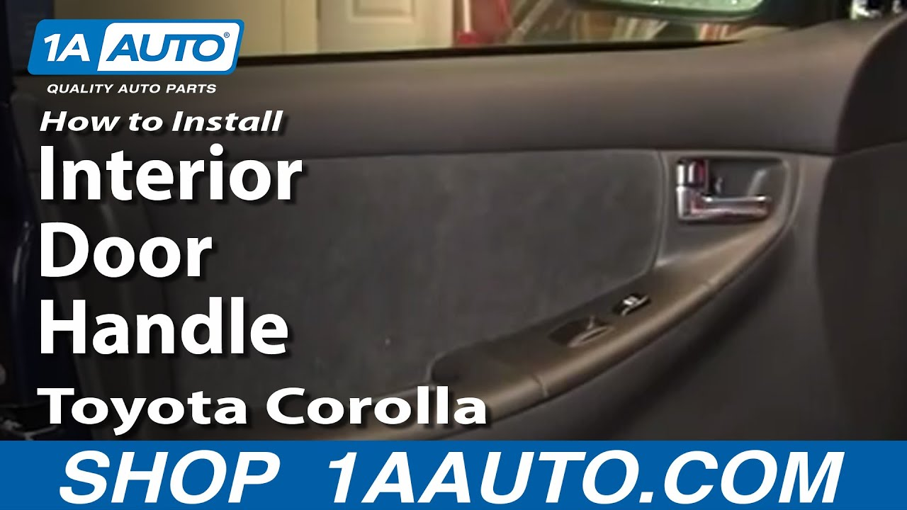 How To Install Replace Interior Door Handle Toyota Corolla