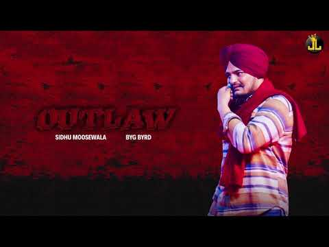 Outlaw : Sidhu Moose Wala (Official Song) Byg Byrd | Latest