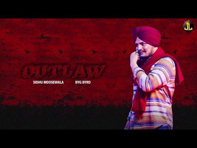 Outlaw : Sidhu Moose Wala (Official Song) Byg Byrd   Latest Punjabi Songs 2019   Jatt Life Studios