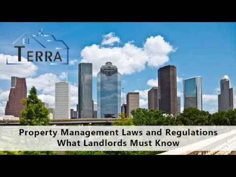 Property Management Laws and Regulations – What Houston Landlords Must Know