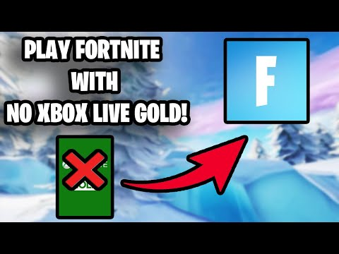 How To Play Fortnite With NO XBOX LIVE GOLD! (PATCHED!)