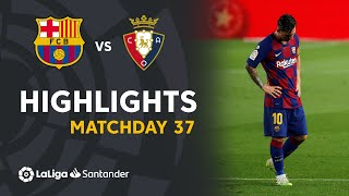 Highlights FC Barcelona vs CA Osasuna (1-2)