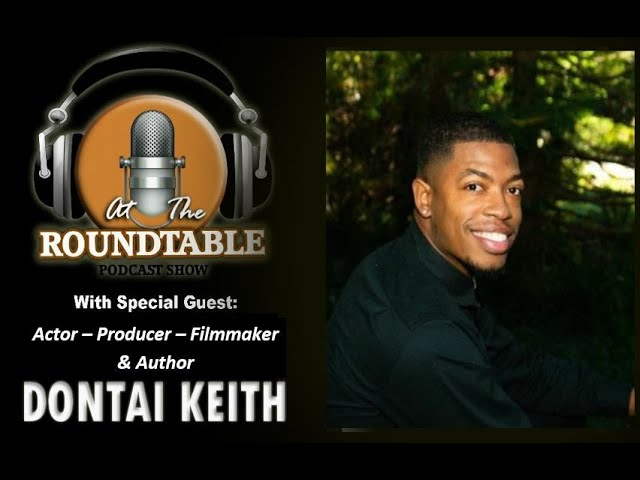 ATRT with special guest Actor Producer Author Dontai Keith!