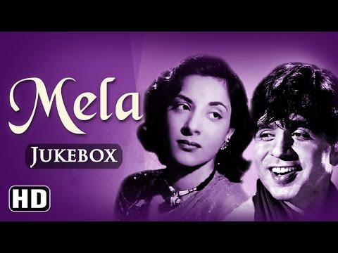 All Songs Of Mela {HD} - Dilip Kumar - Nargis - Naushad Hits - Old Hindi Songs - Old Is Gold