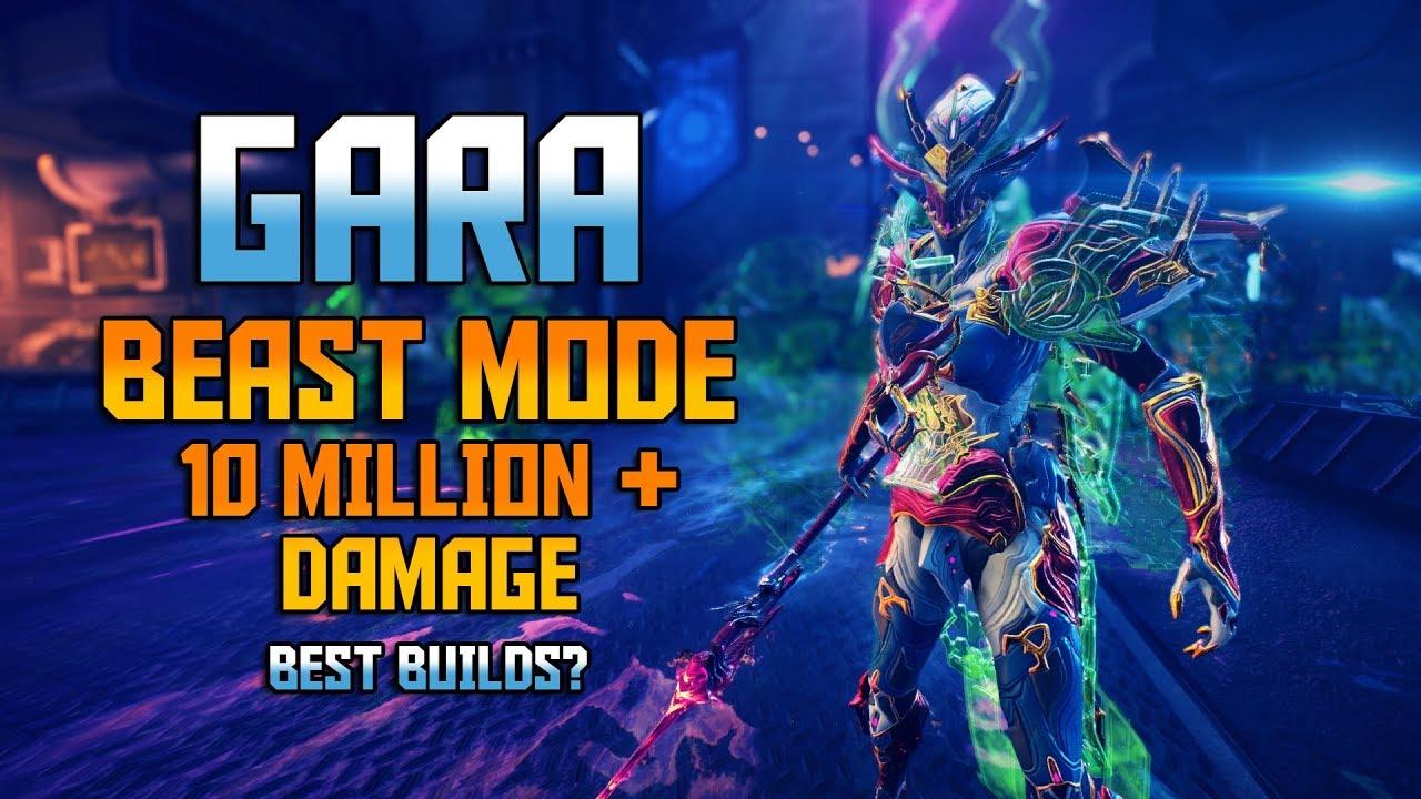 Best Tank Warframe 2020 WARFRAME] GARA Beast Mode   10 Million+ Damage [Best Gara Builds