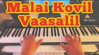 Malai Kovil Vaasalil Piano Version (Cover)   Veera   Maestro Ilaiyaraaja   Rajinikanth, Meena