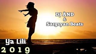 DJ ÂND & Sargsyan Beats - Ya Lili (Deep Remix)