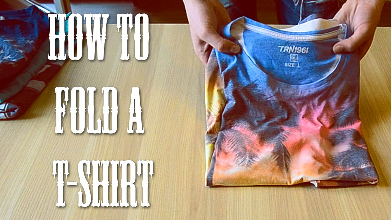 ed23ca71113b6d How To Fold A T-Shirt In 5 Seconds - YouTube
