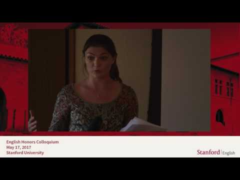 Stanford English Department Colloquium 2017 Part1