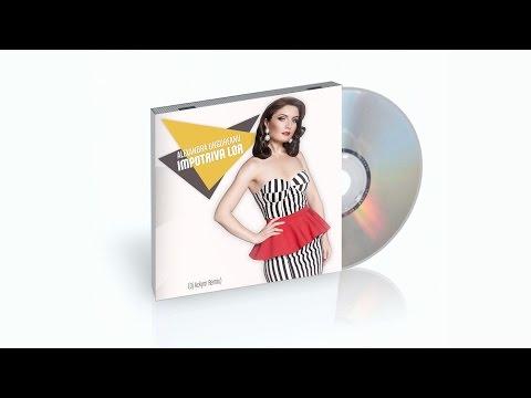 Alexandra Ungureanu Feat. Andrei Vitan - Impotriva Lor (Dj Ackym Remix)