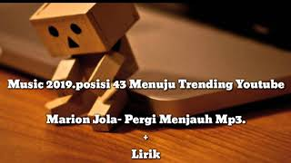 Marion Jola Pergi Menjauh Mp3 OfficialYoutube Tv