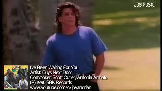 Guys Next Door - I've Been Waiting For You (Music Video)