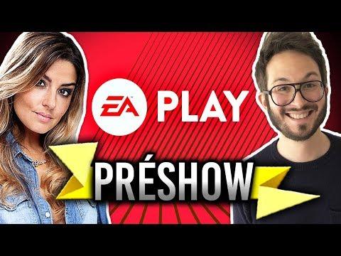 Revivez le PréShow EA Play 2019 en #E3CaroJu