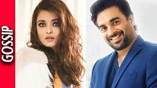 Madhavan To Romance Aishwarya Rai in Fanney Khan - Bollywood Gossip 2017