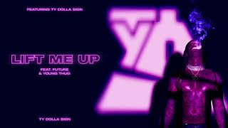Ty Dolla $ign – Lİft Me Up (feat. Future & Young Thug) [Official Audio]