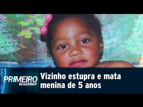 Menina de 5 anos é estuprada e assassinada pelo vizinho | Primeiro Impacto (16/07/18)