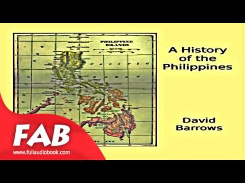 A History of the Philippines Full Audiobook by David Prescott BARROWS  by History