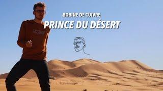 Bobine de Cuivre - Prince du désert